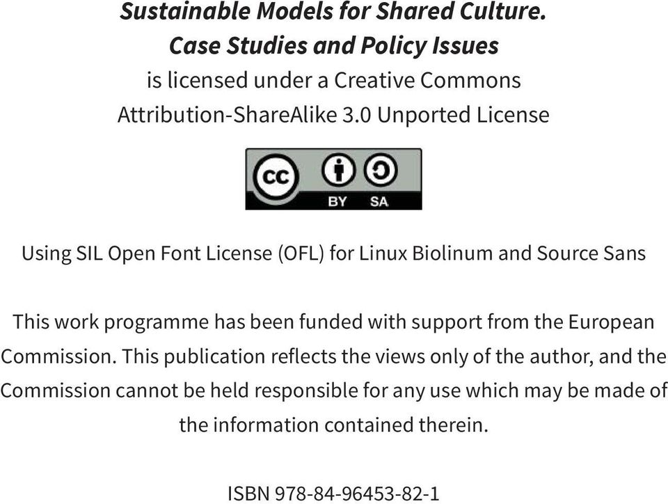 0 Unported License Using SIL Open Font License (OFL) for Linux Biolinum and Source Sans This work programme has been