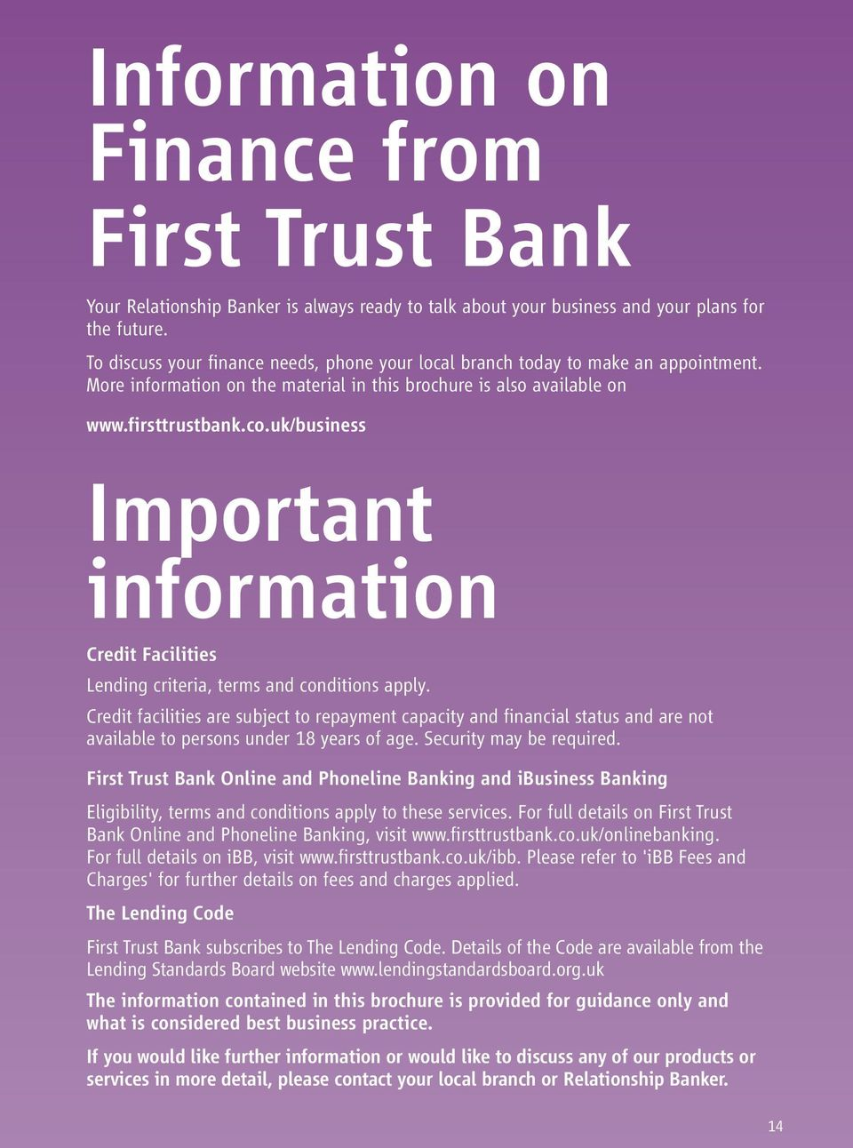 uk/business Important information Credit Facilities Lending criteria, terms and conditions apply.