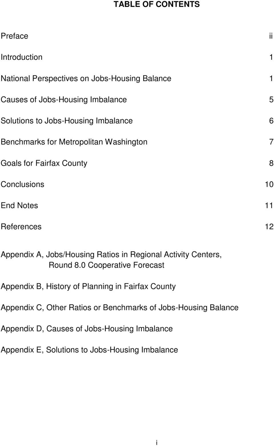 A, Jobs/Housing Ratios in Regional Activity Centers, Round 8.