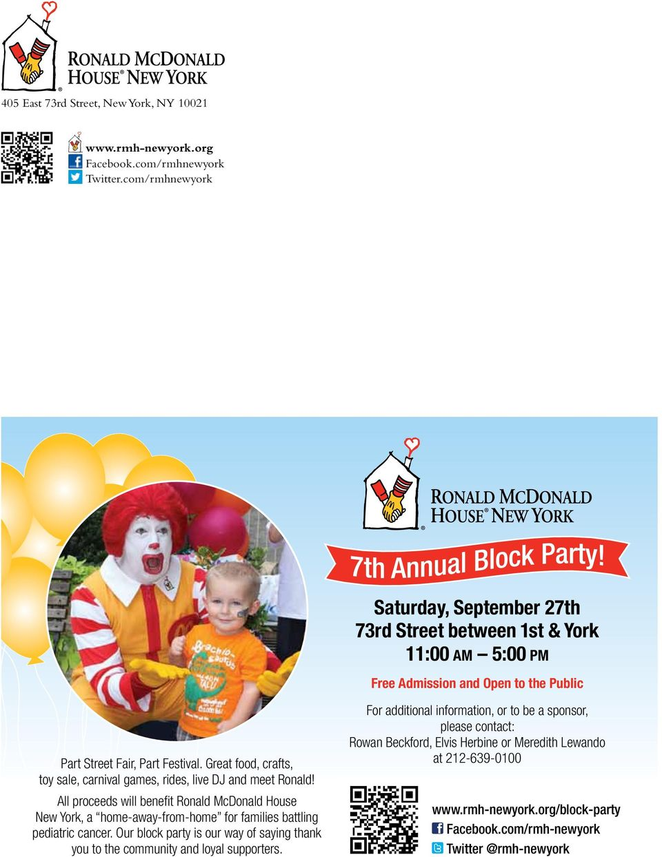 Great food, crafts, toy sale, carnival games, rides, live DJ and meet Ronald!