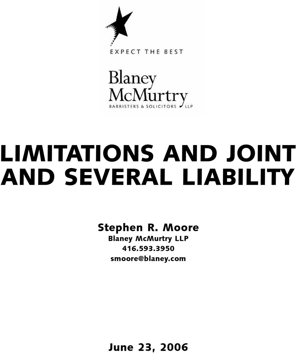 Moore Blaney McMurtry LLP 416.