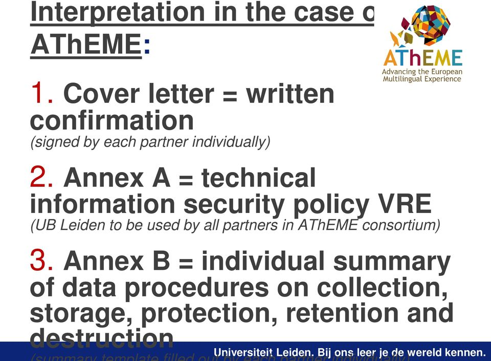 Annex A = technical information security policy VRE (UB Leiden to be used by all