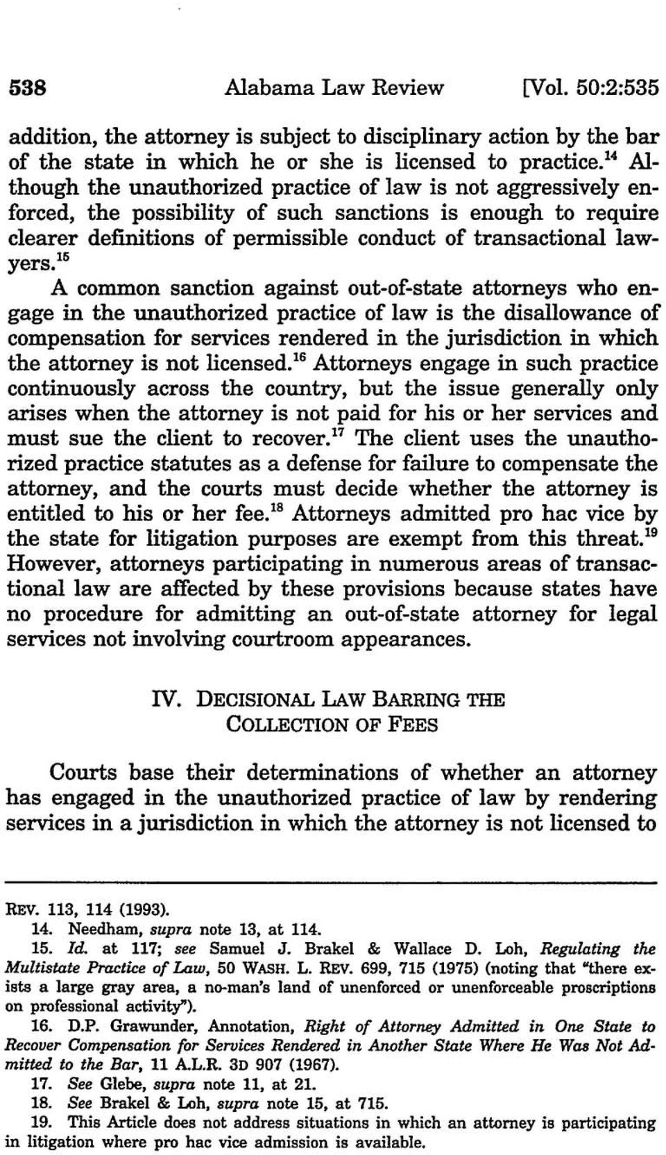 '~ A common sanction against out-of-state attorneys who engage in the unauthorized practice of law is the disallowance of compensation for services rendered in the jurisdiction in which the attorney