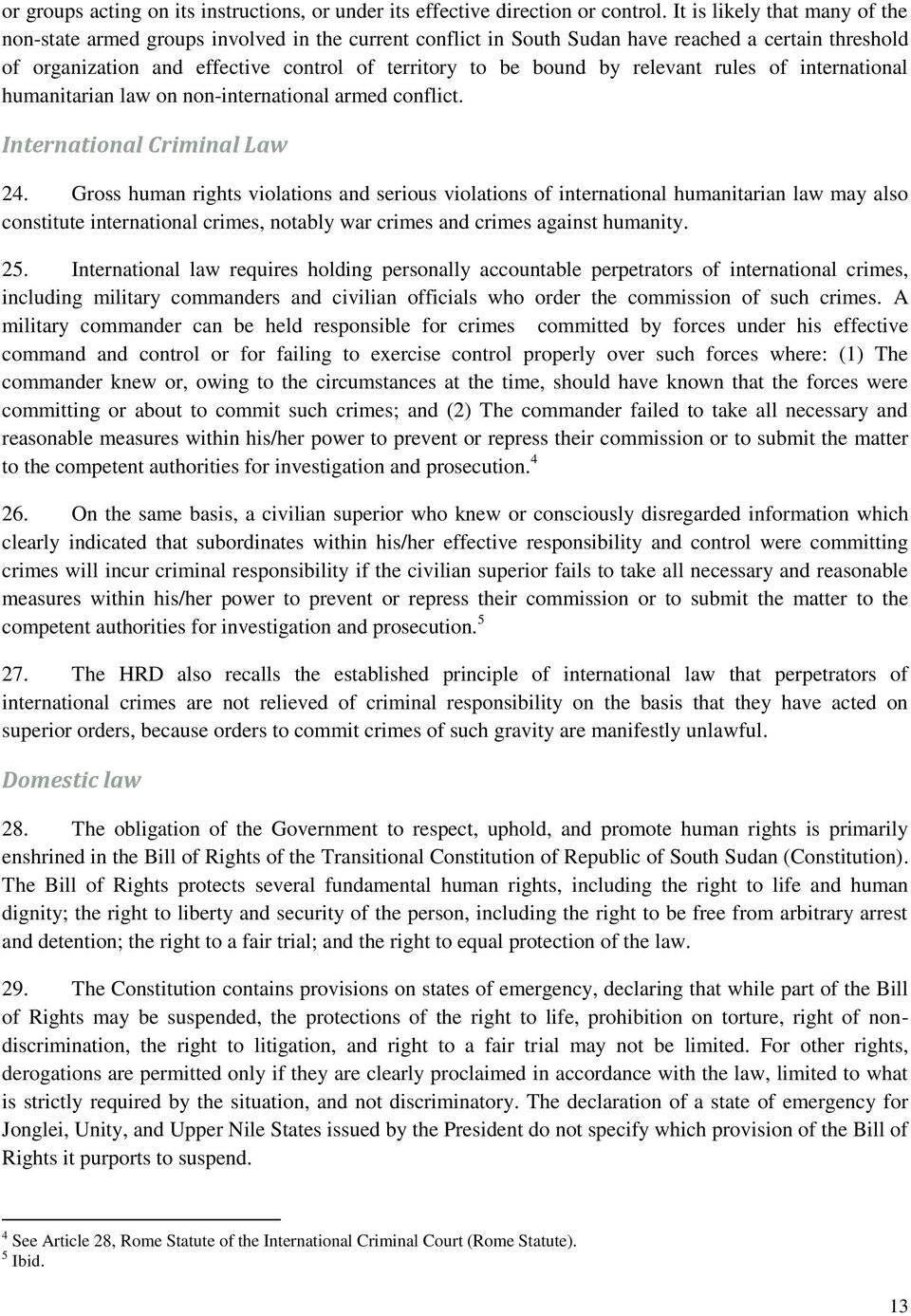 relevant rules of international humanitarian law on non-international armed conflict. International Criminal Law 24.