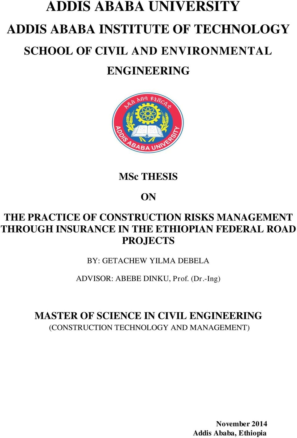 addis ababa university thesis on civil engineering » universities » addis ababa medical university thesis the level of mother's knowledge towards family planning at fallujah maternal and child health in hargeisa somaliland.