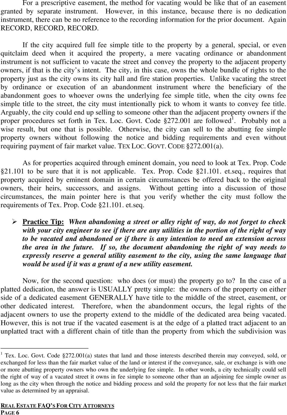 If the city acquired full fee simple title to the property by a general, special, or even quitclaim deed when it acquired the property, a mere vacating ordinance or abandonment instrument is not