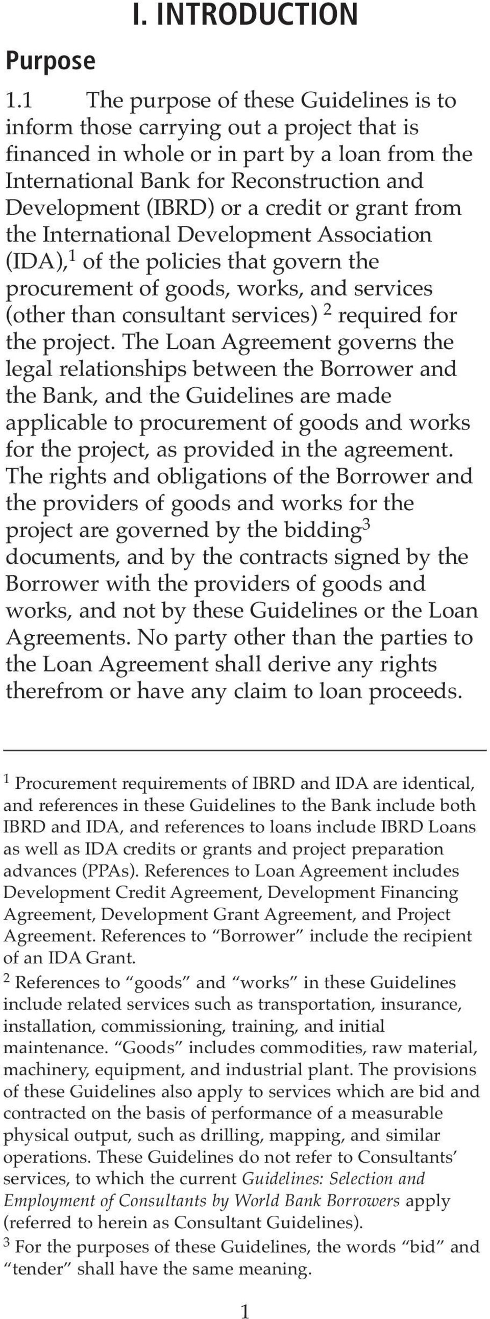 credit or grant from the International Development Association (IDA), 1 of the policies that govern the procurement of goods, works, and services (other than consultant services) 2 required for the