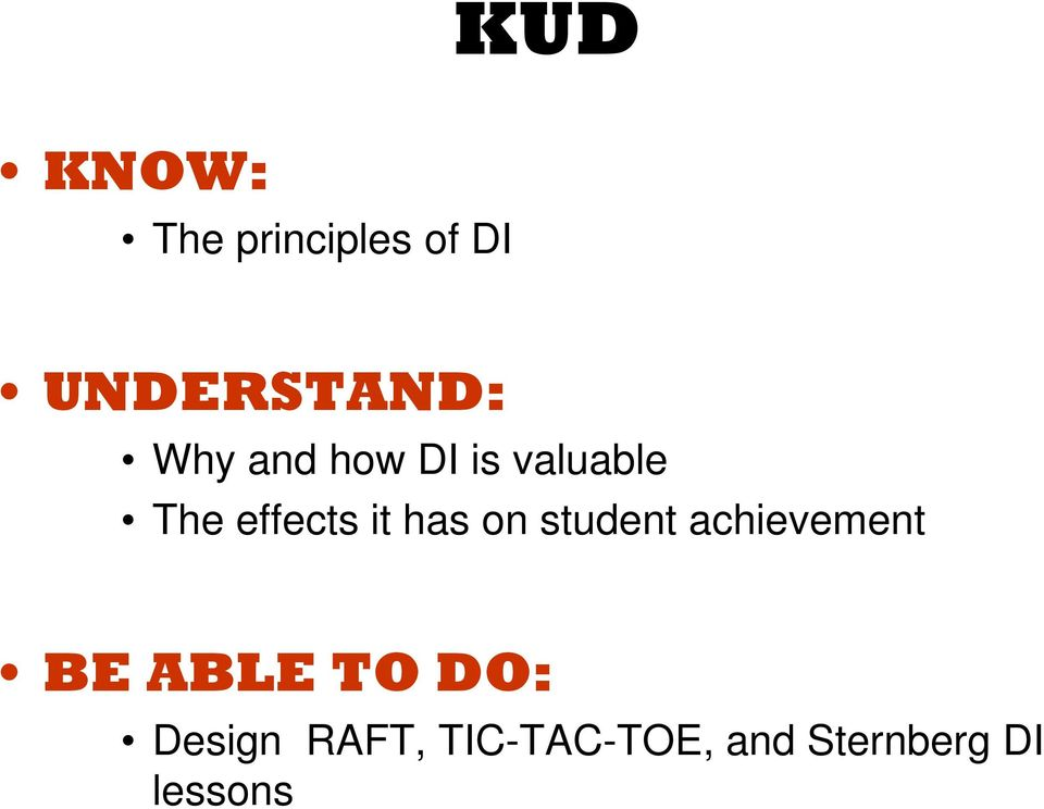 has on student achievement BE ABLE TO DO: