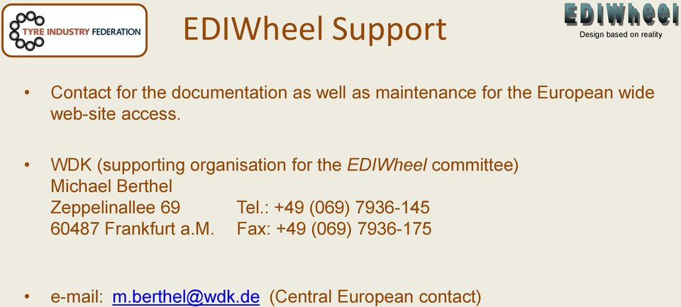 WDK (supporting organisation for the EDIWheel committee) Michael Berthel
