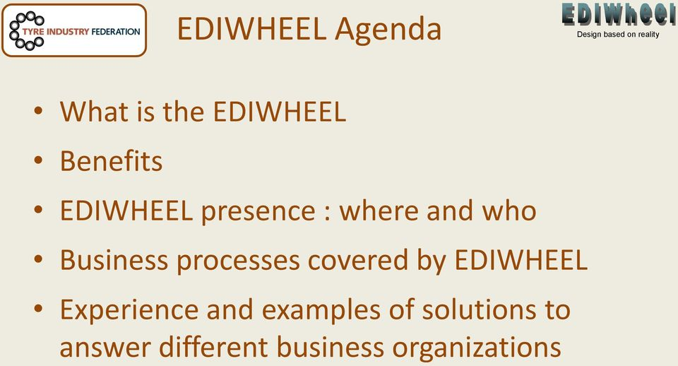 processes covered by EDIWHEEL Experience and