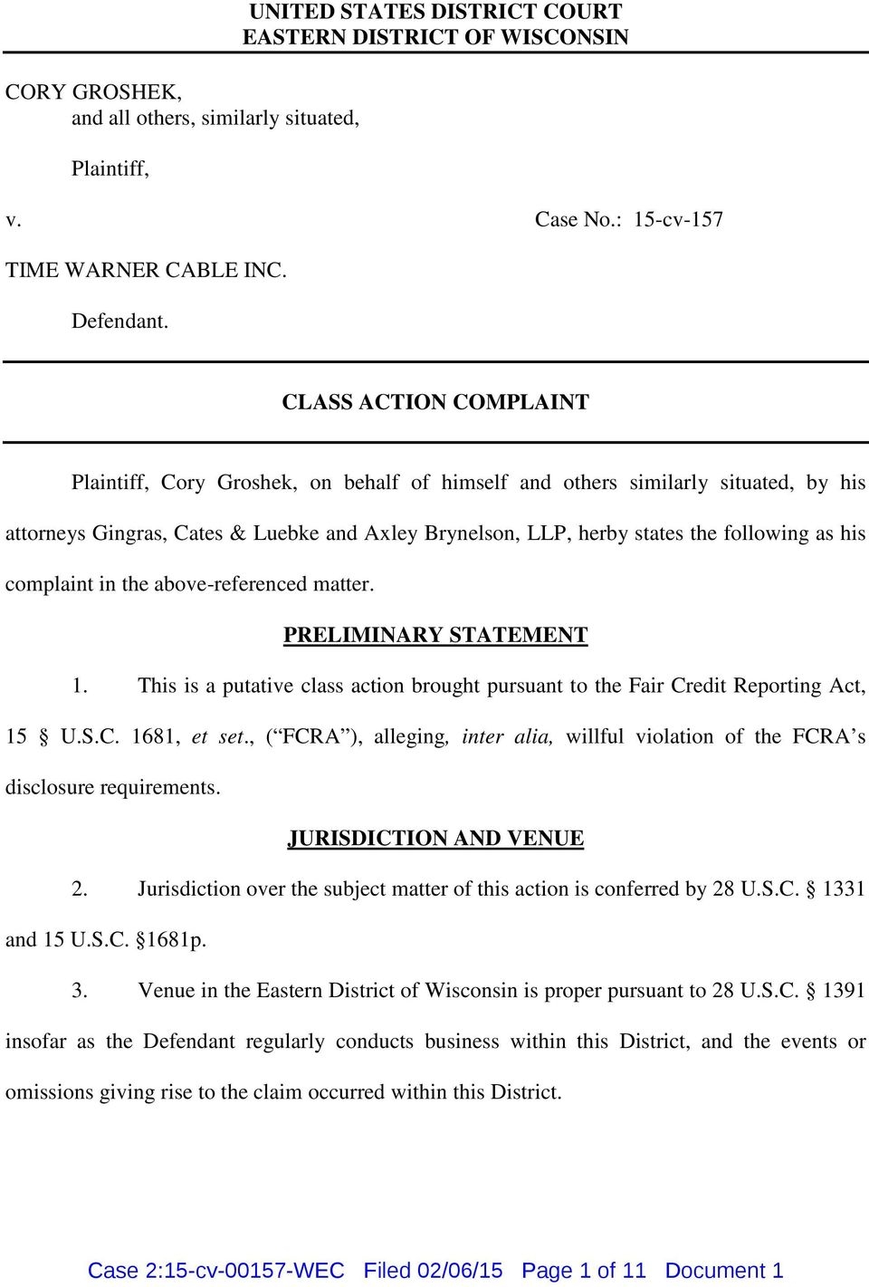 his complaint in the above-referenced matter. PRELIMINARY STATEMENT 1. This is a putative class action brought pursuant to the Fair Credit Reporting Act, 15 U.S.C. 1681, et set.