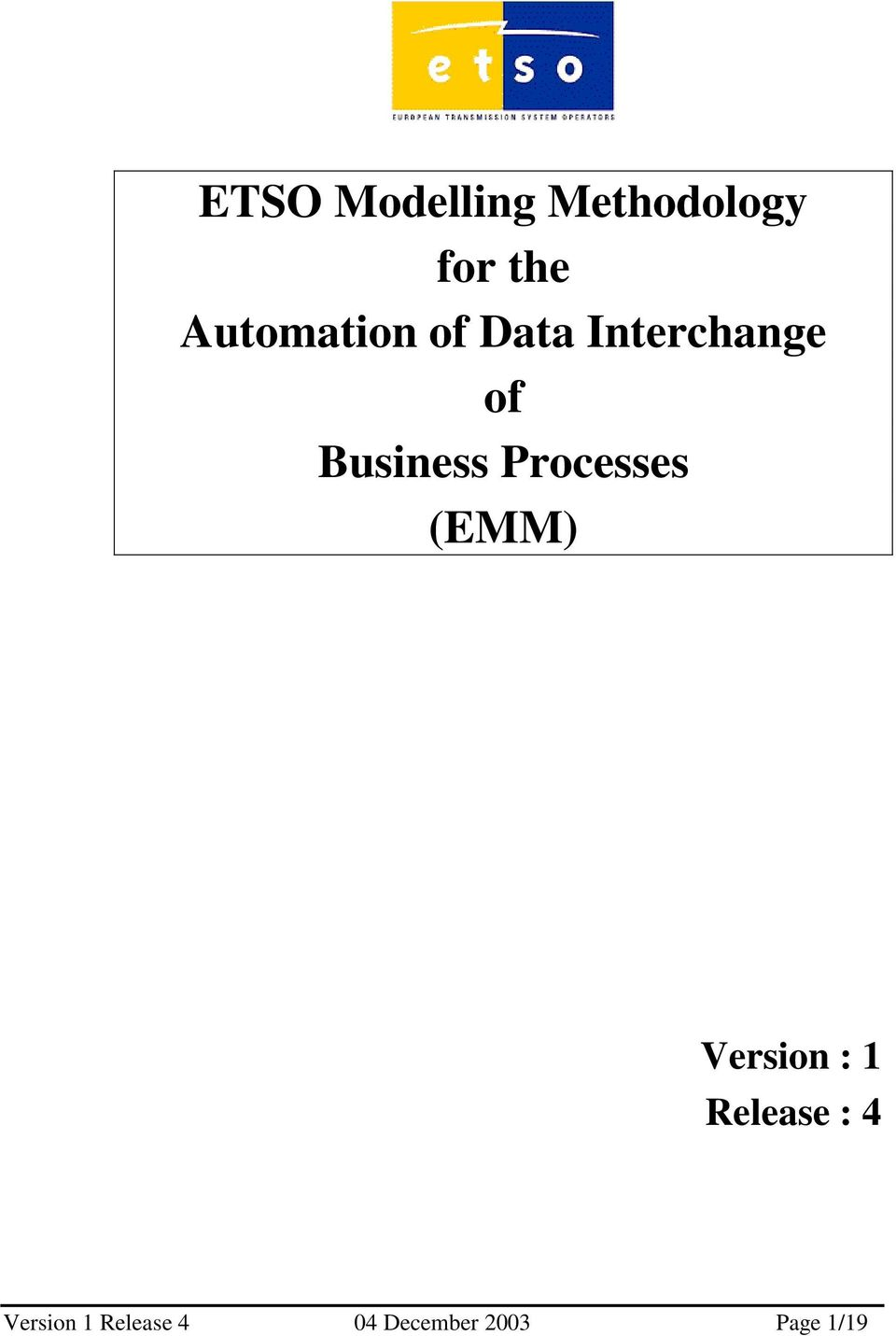 Business Processes (EMM) Version : 1