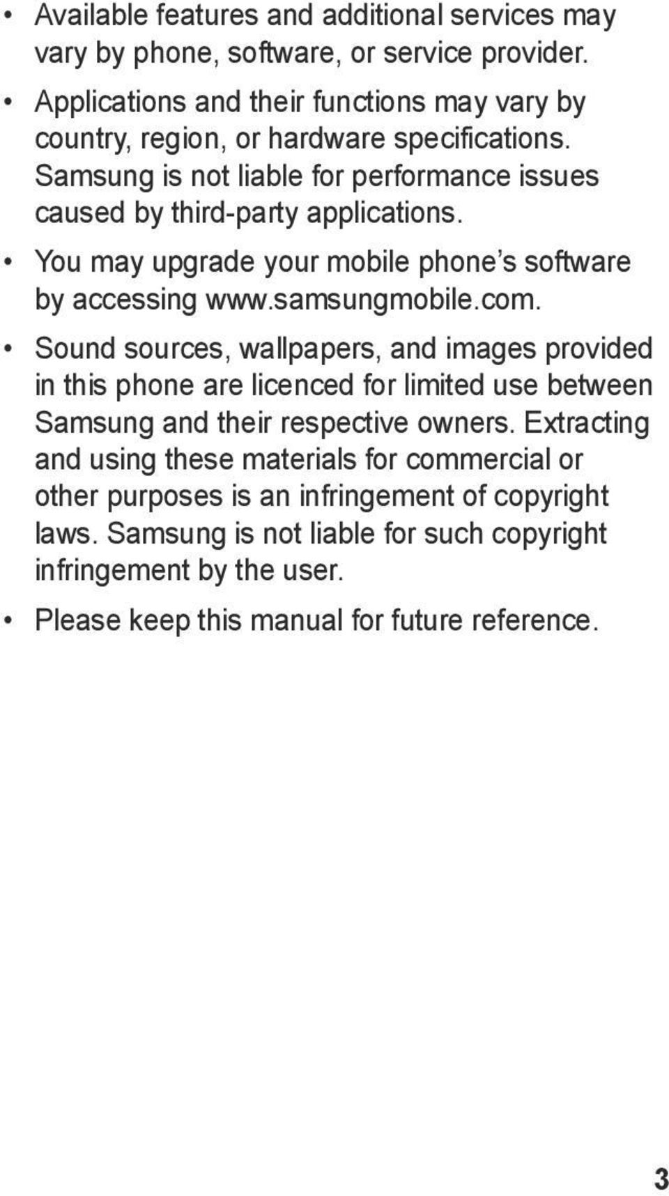 You may upgrade your mobile phone s software by accessing www.samsungmobile.com.
