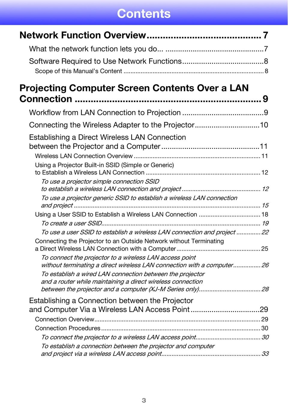..10 Establishing a Direct Wireless LAN Connection between the Projector and a Computer...11 Wireless LAN Connection Overview.