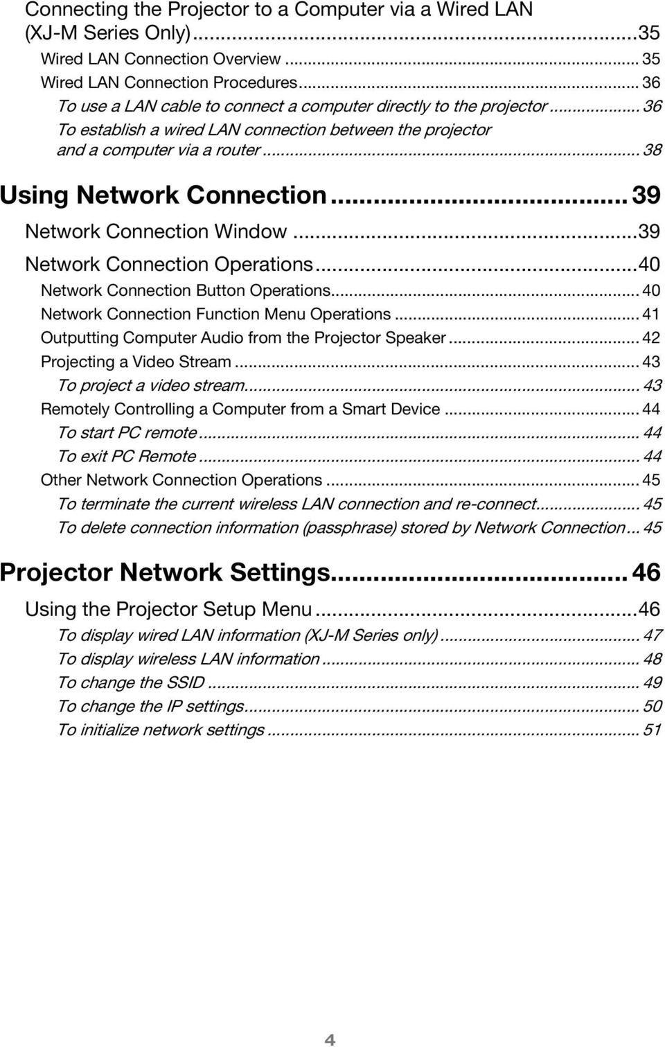 .. 39 Network Connection Window...39 Network Connection Operations...40 Network Connection Button Operations... 40 Network Connection Function Menu Operations.