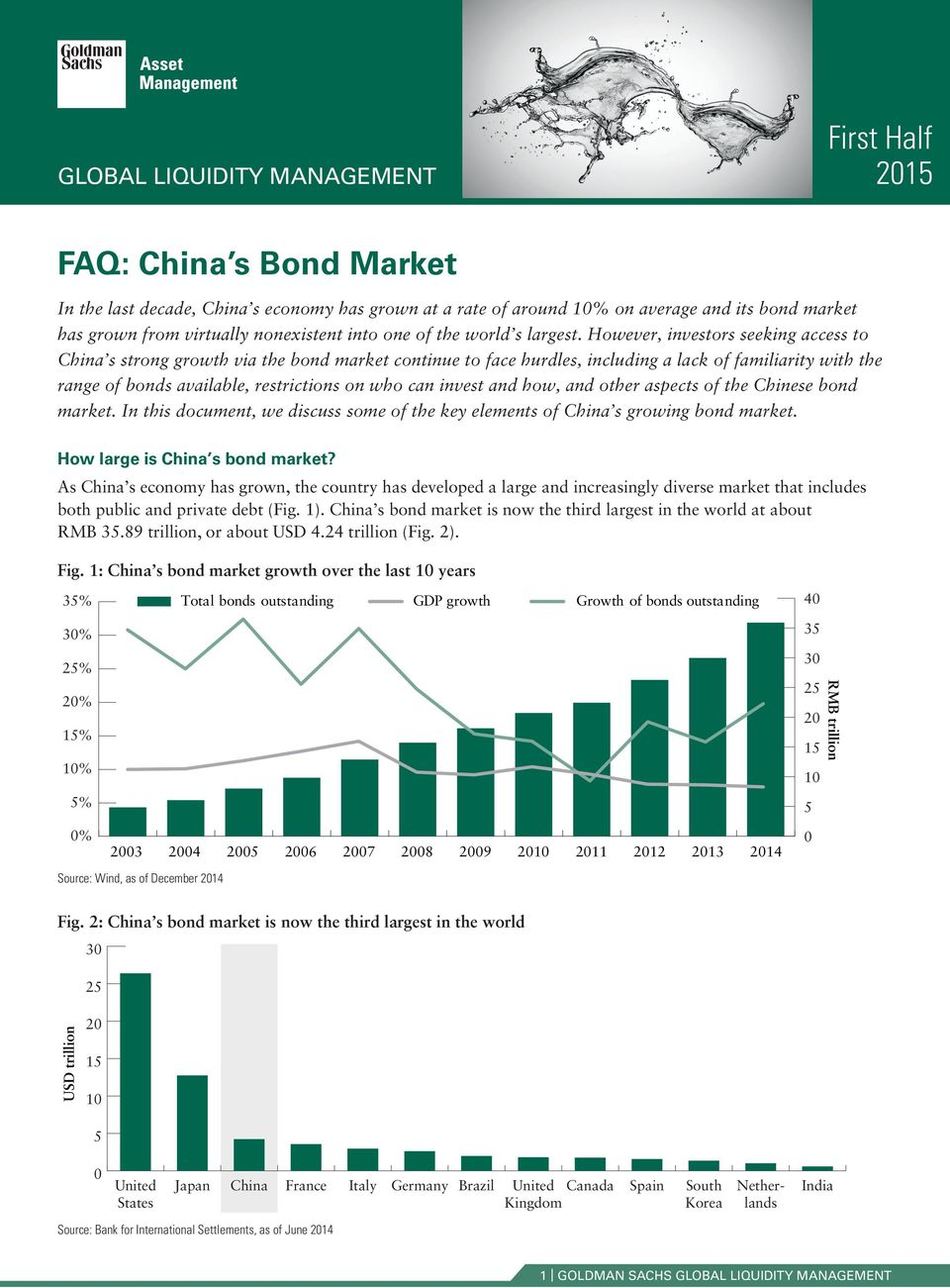 However, investors seeking access to China s strong growth via the bond market continue to face hurdles, including a lack of familiarity with the range of bonds available, restrictions on who can