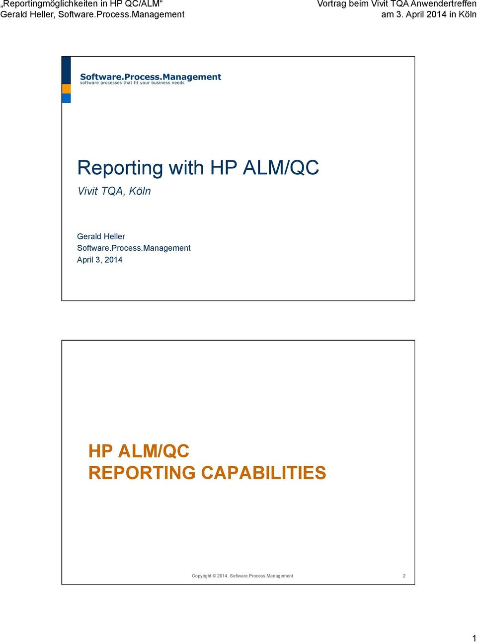 Management April 3, 2014 HP ALM/QC REPORTING