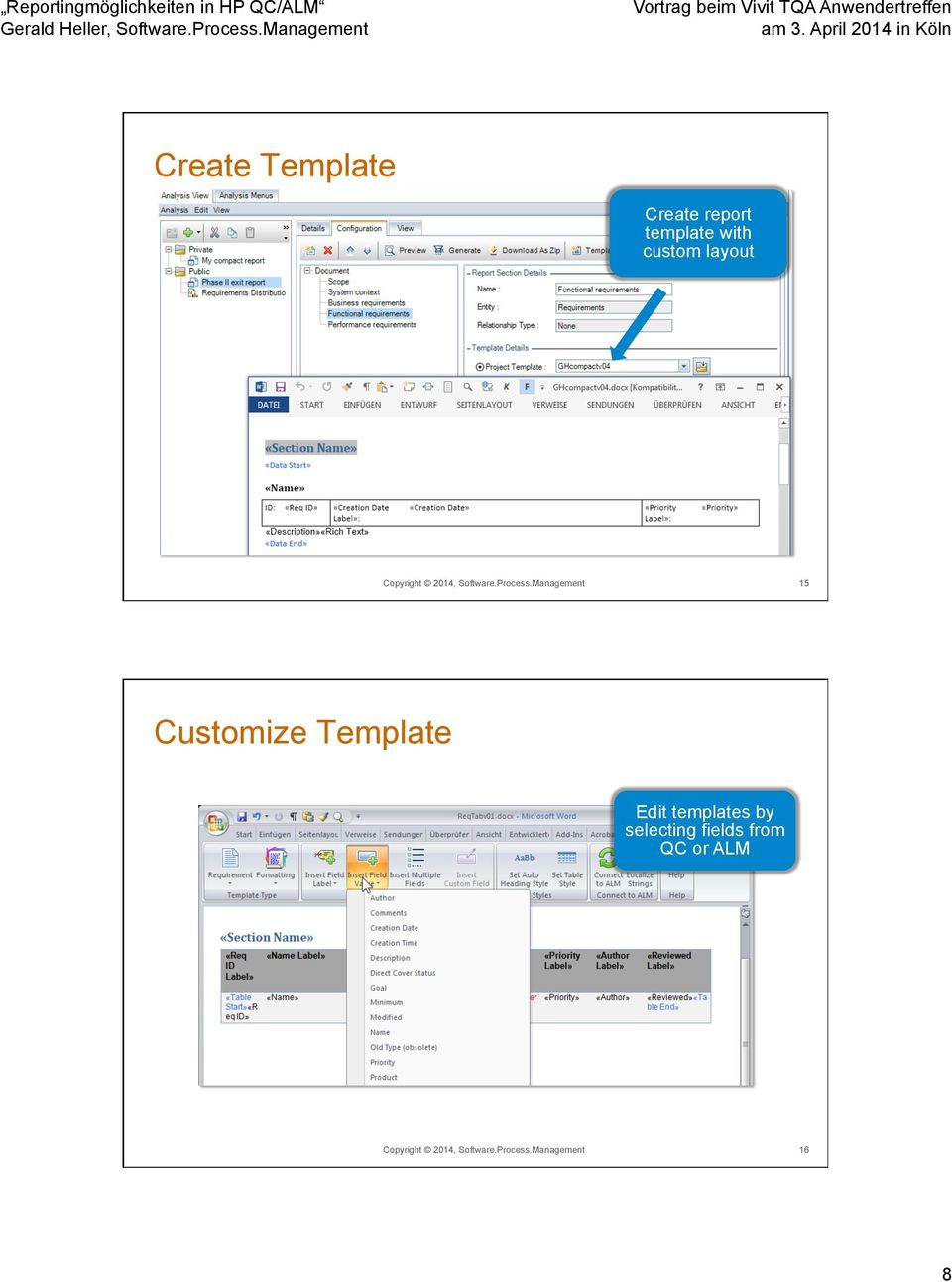 Management 15 Customize Template Edit templates by