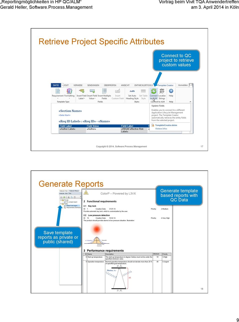 Management 17 Generate Reports Generate template based reports with QC
