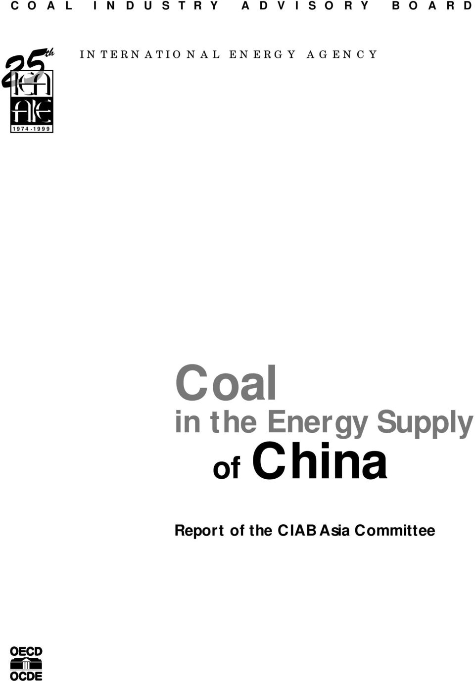 1974. 1999 Coal in the Energy Supply of