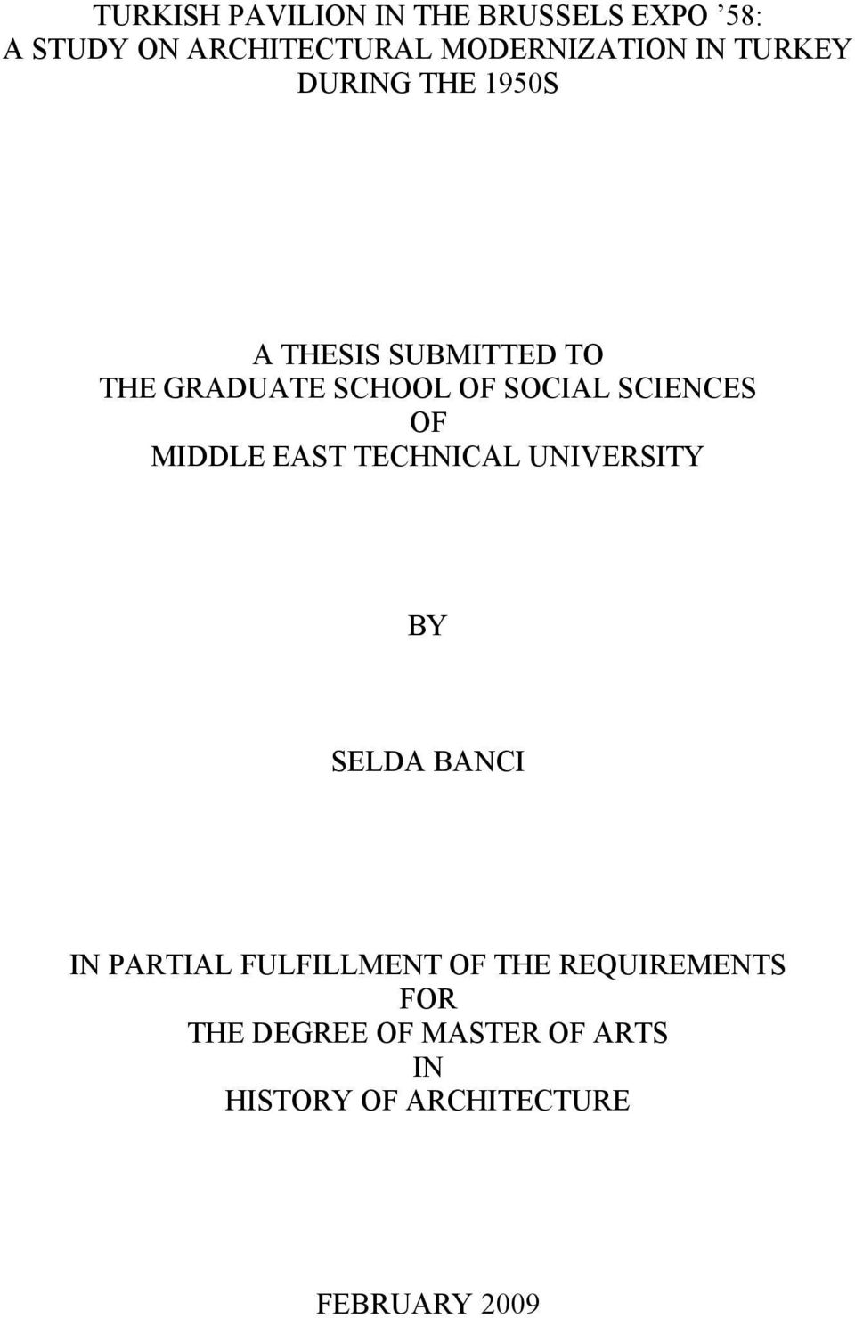 SCIENCES OF MIDDLE EAST TECHNICAL UNIVERSITY BY SELDA BANCI IN PARTIAL FULFILLMENT