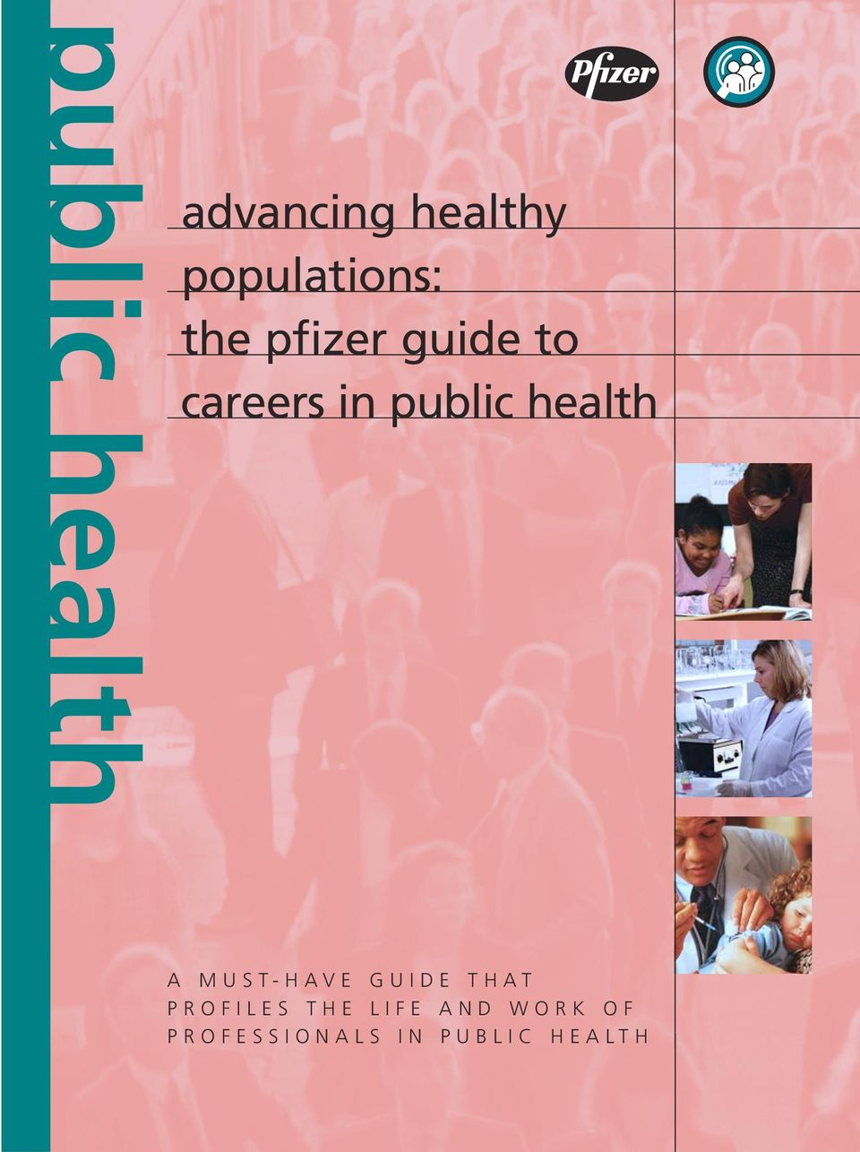 public health A MUST-HAVE GUIDE THAT