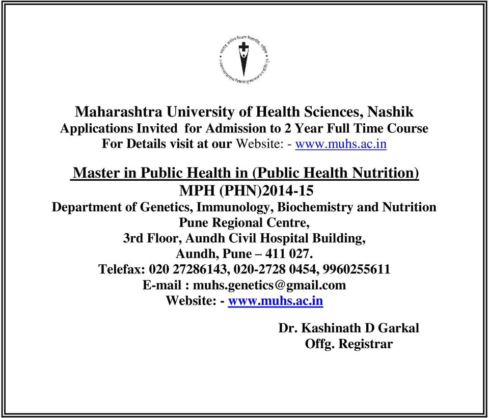 in Master in Public Health in (Public Health Nutrition) MPH (PHN)2014-15 Department of Genetics, Immunology, Biochemistry and