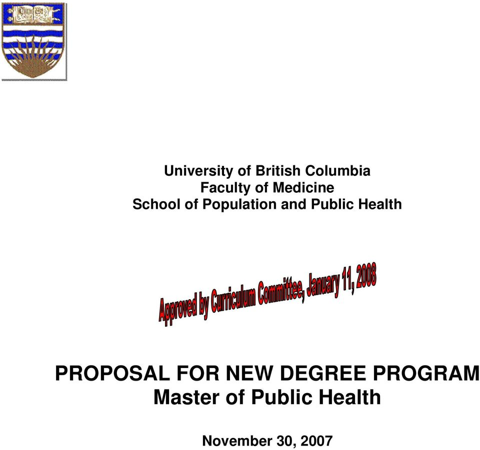 Public Health PROPOSAL FOR NEW DEGREE