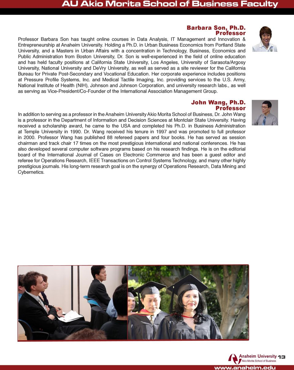 ta Analysis, IT Management and Innovation & Entrepreneurship at Anaheim University. Holding a Ph.D.