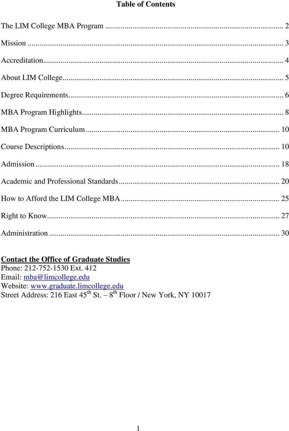 .. 20 How to Afford the LIM College MBA... 25 Right to Know... 27 Administration.