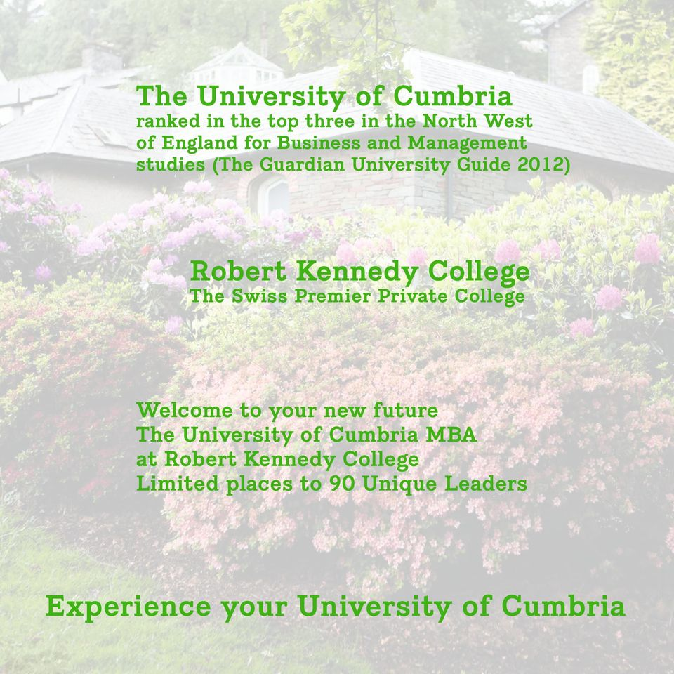 Swiss Premier Private College Welcome to your new future The University of Cumbria MBA at