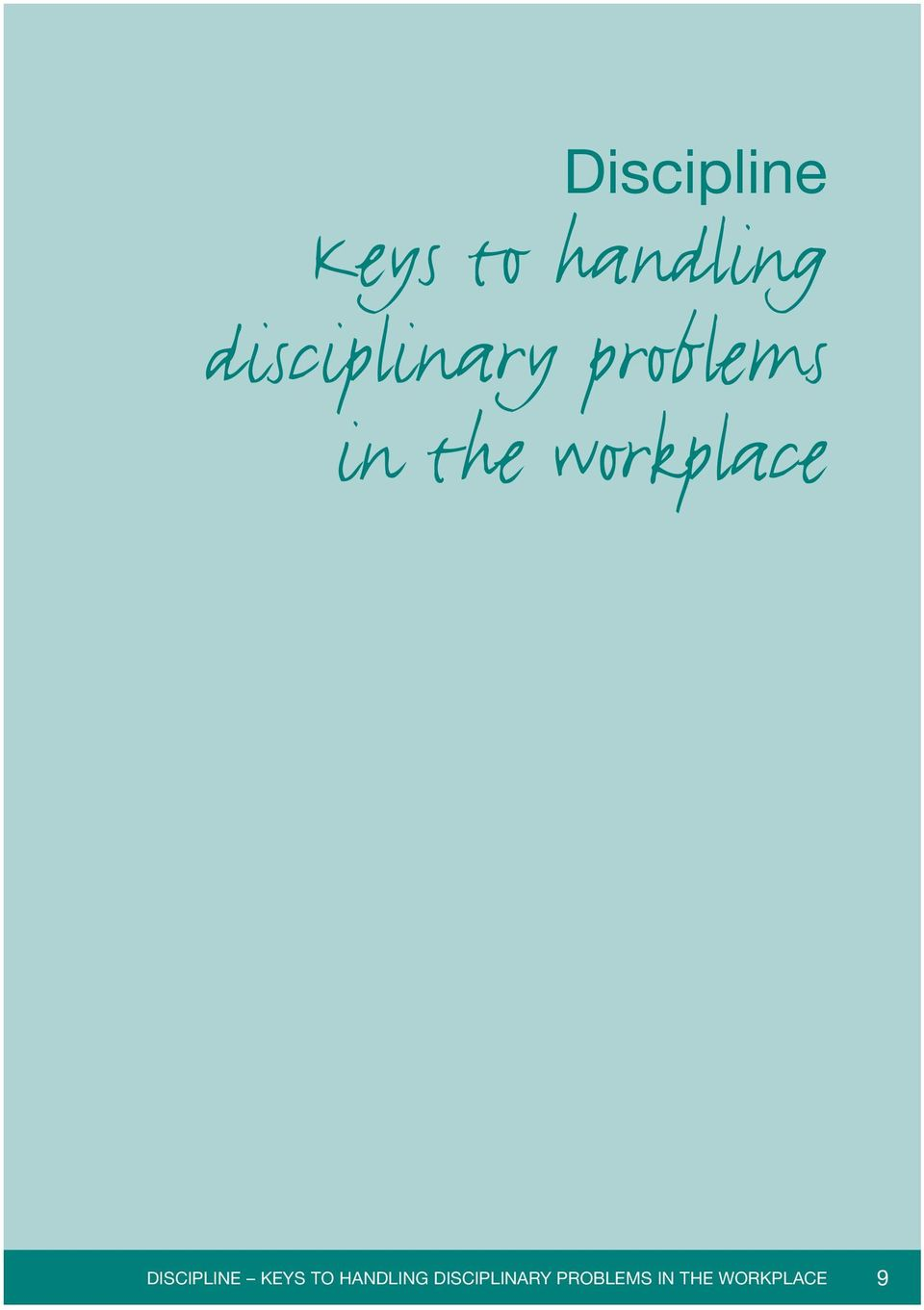 workplace DISCIPLINE KEYS TO