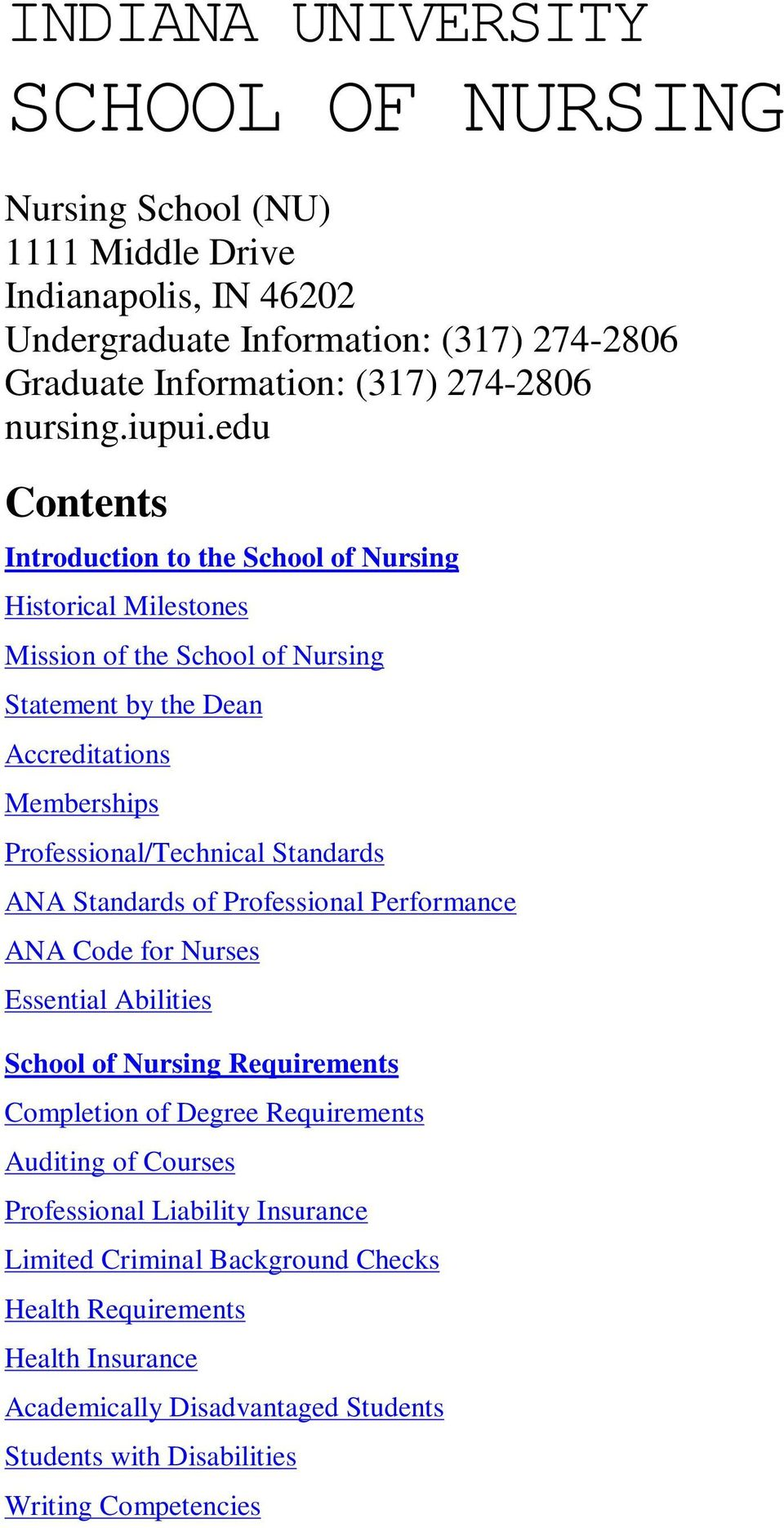 edu Contents Introduction to the School of Nursing Historical Milestones Mission of the School of Nursing Statement by the Dean Accreditations Memberships Professional/Technical