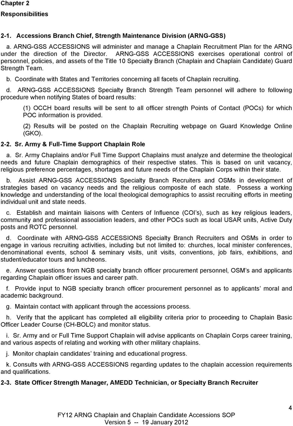 Fy12 army national guard standard operating procedures for chaplain arng gss accessions exercises operational control of personnel policies and assets of the thecheapjerseys Gallery