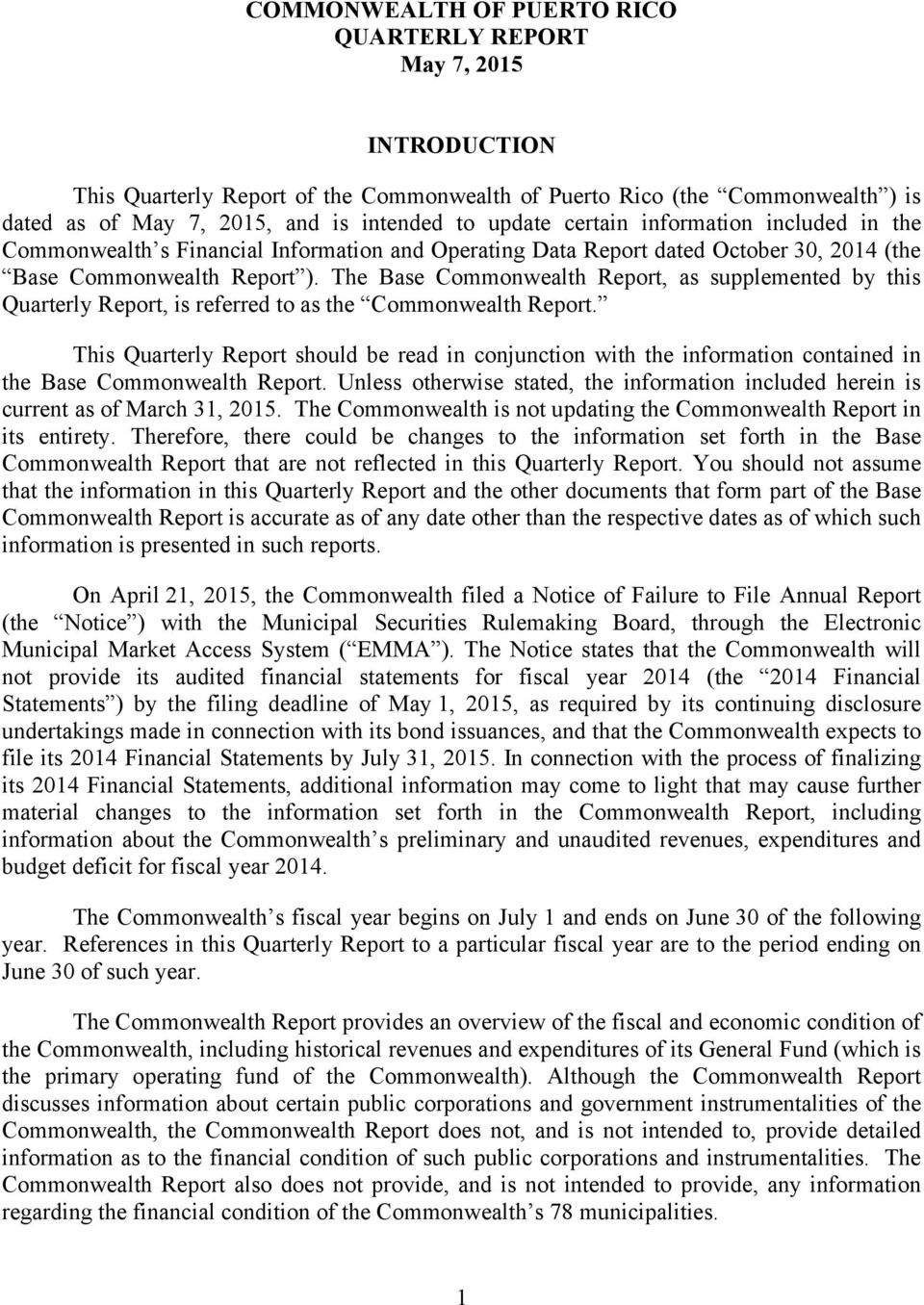 The Base Commonwealth Report, as supplemented by this Quarterly Report, is referred to as the Commonwealth Report.