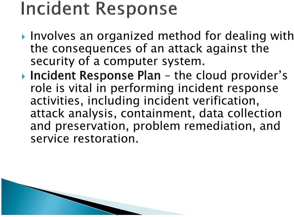 Incident Response Plan the cloud provider s role is vital in performing incident response