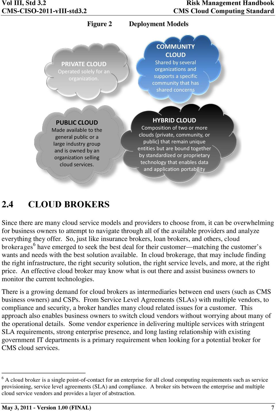 an organization selling cloud services.