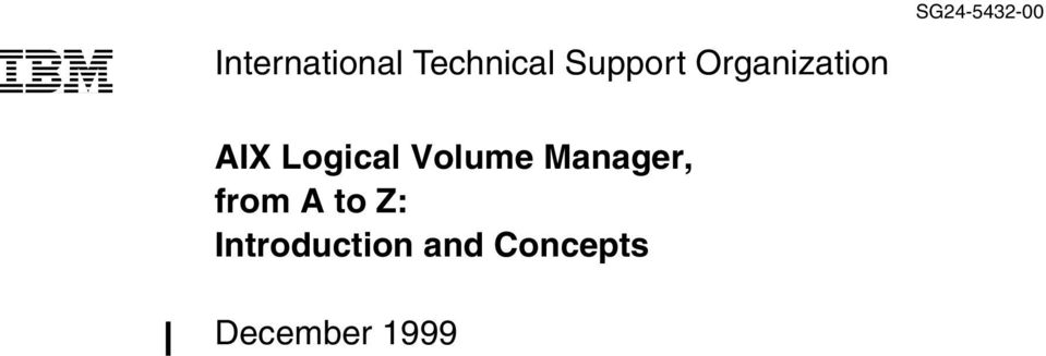 Logical Volume Manager, from A to