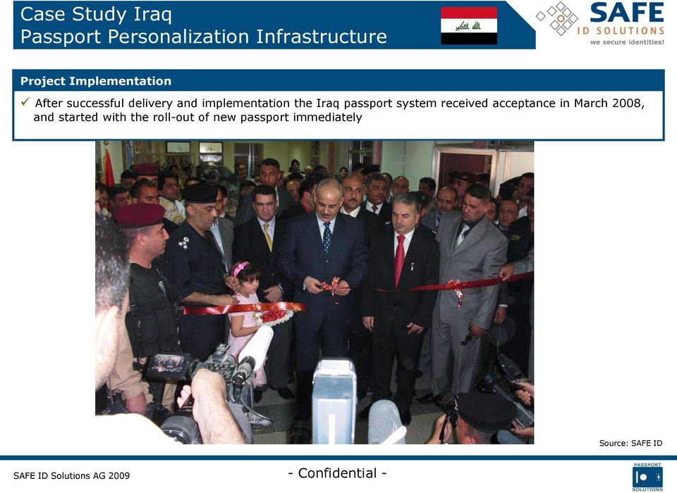 Iraq passport system received acceptance in March 2008, and
