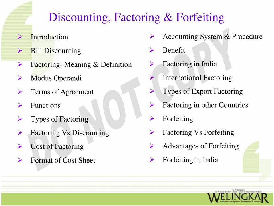 Cost Sheet Accounting System & Procedure Benefit Factoring in India International Factoring Types of Export