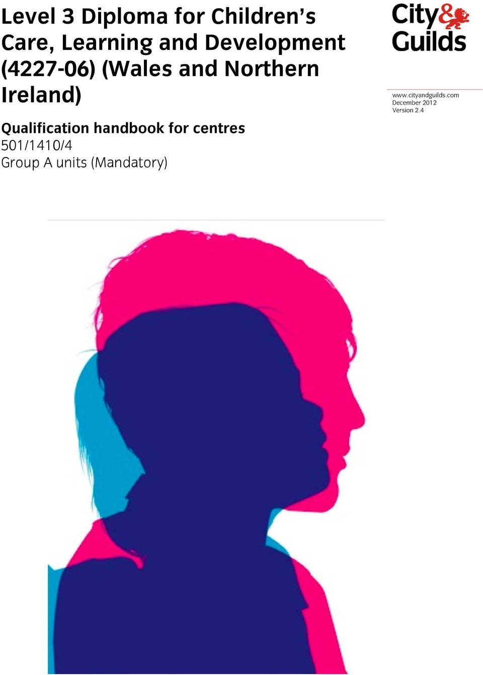 Qualification handbook for centres 501/1410/4 Group A