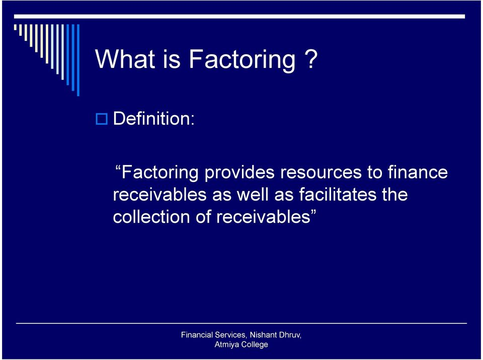 resources to finance receivables