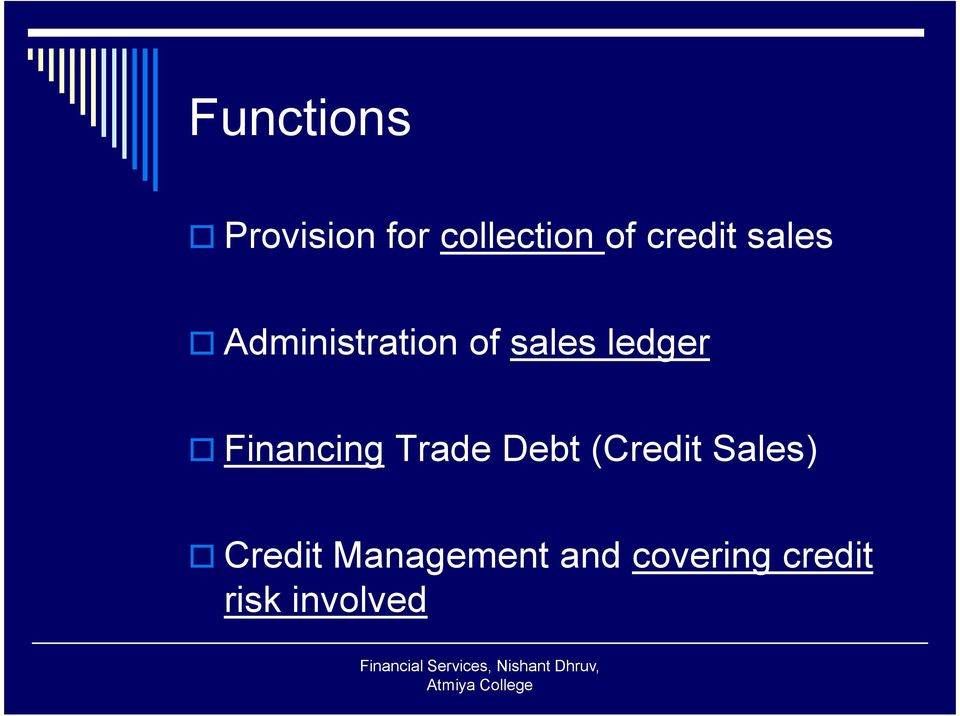 ledger Financing Trade Debt (Credit Sales)