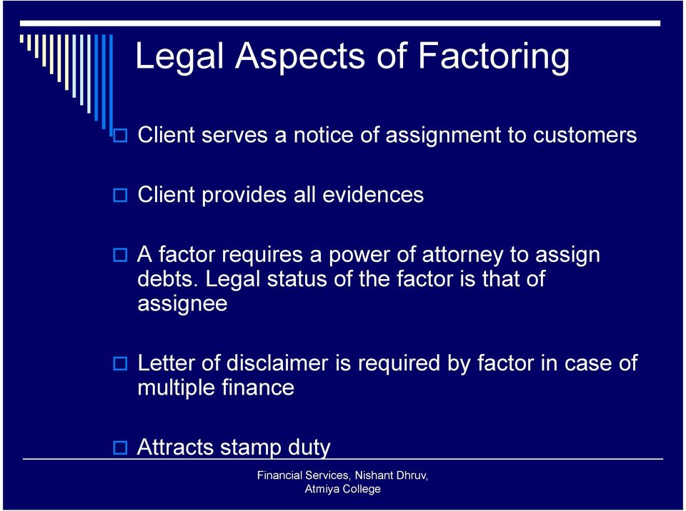 attorney to assign debts.