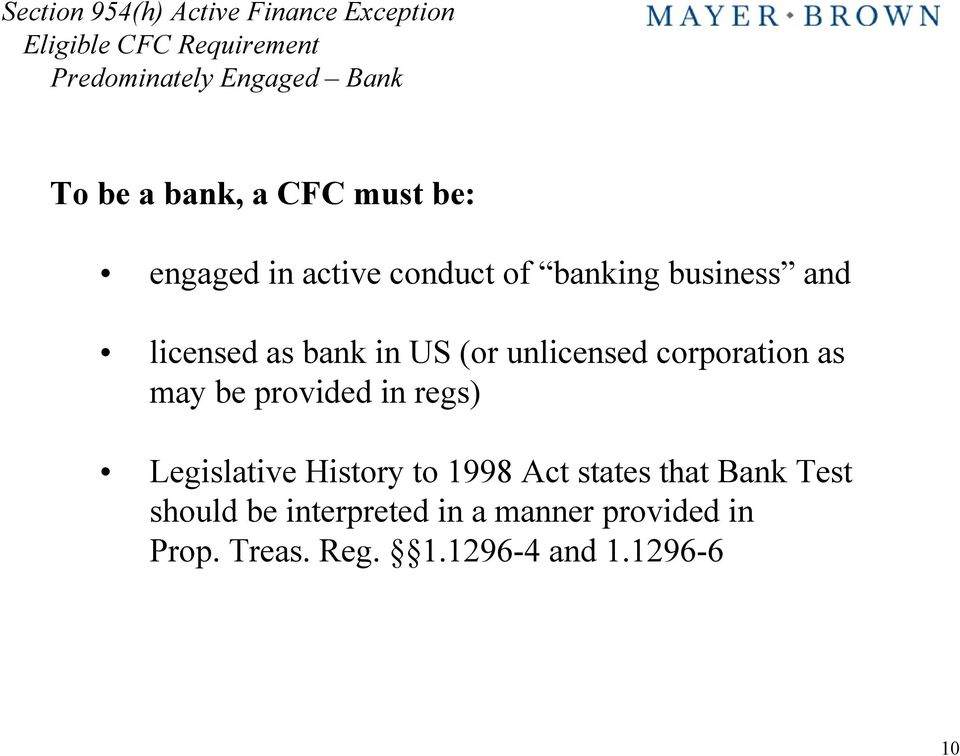 corporation as may be provided in regs) Legislative History to 1998 Act states that