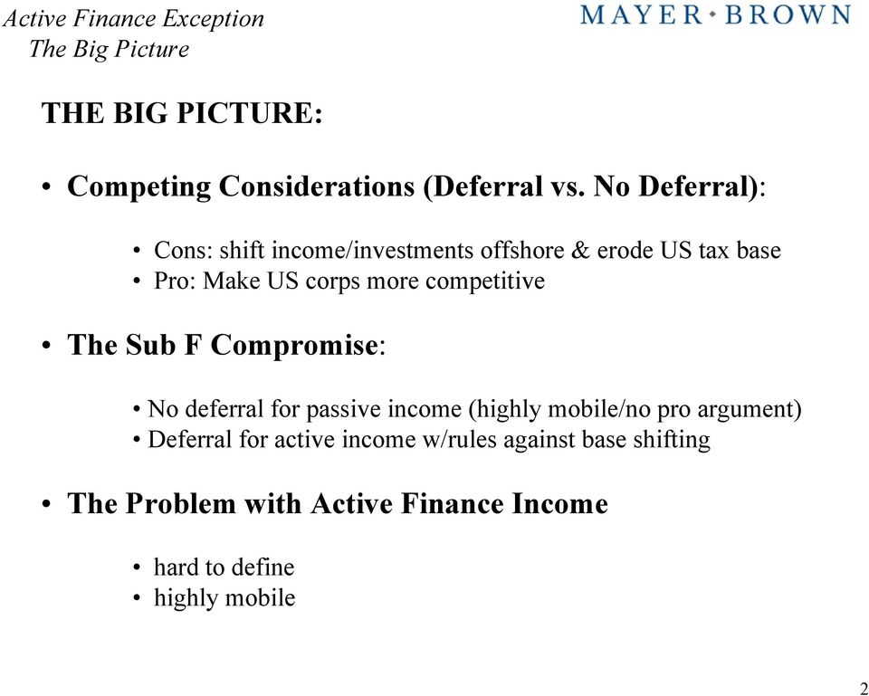 competitive The Sub F Compromise: No deferral for passive income (highly mobile/no pro argument)
