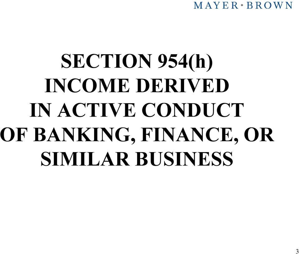 CONDUCT OF BANKING,