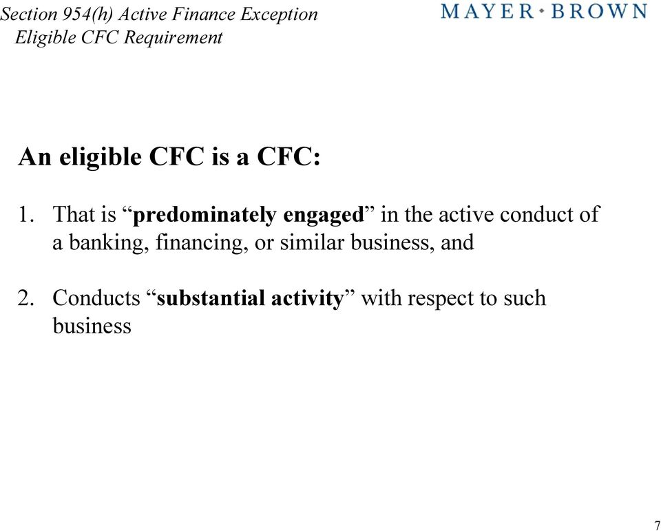 a banking, financing, or similar business, and 2.