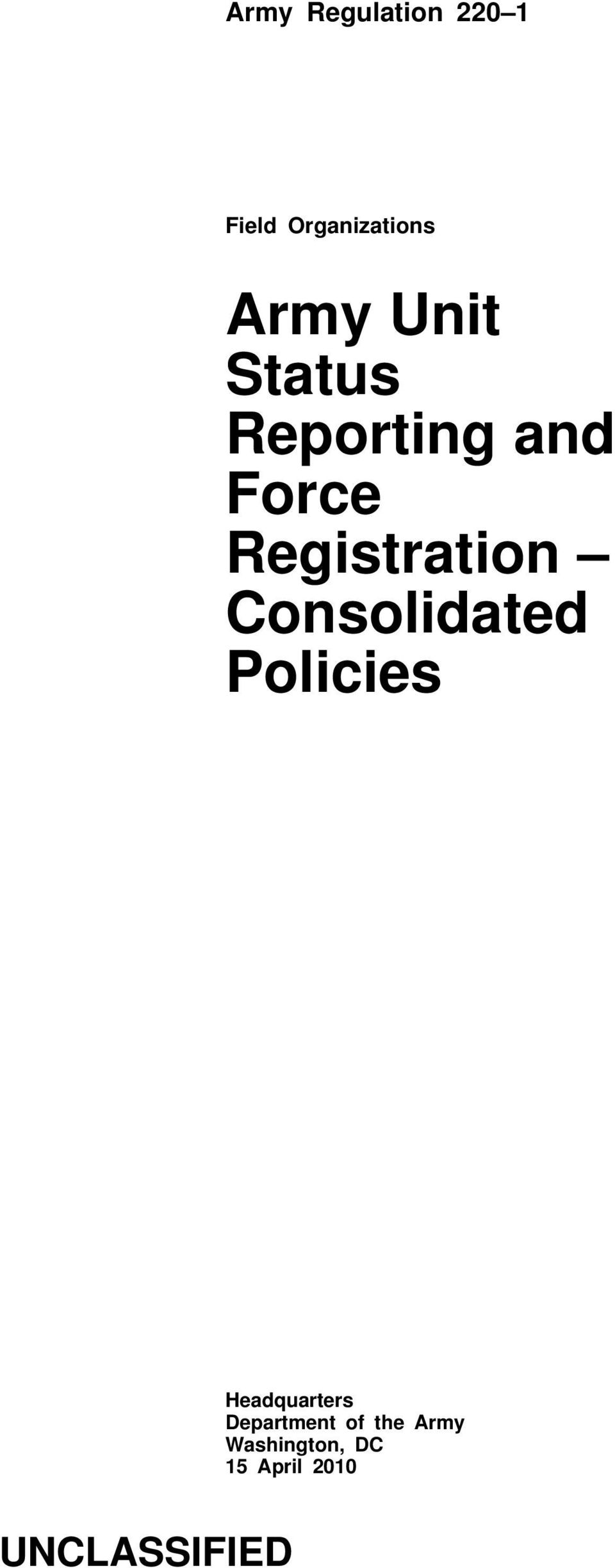 Consolidated Policies Headquarters Department