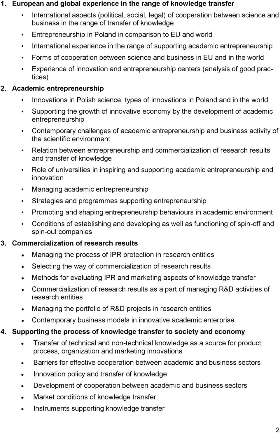 the world Experience of innovation and entrepreneurship centers (analysis of good practices) 2.